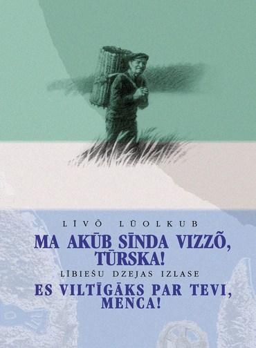 Lībiešu dzejas antoloģija (Baiba Damberga, Viesturs Ozoliņš/LKS arhīvs)