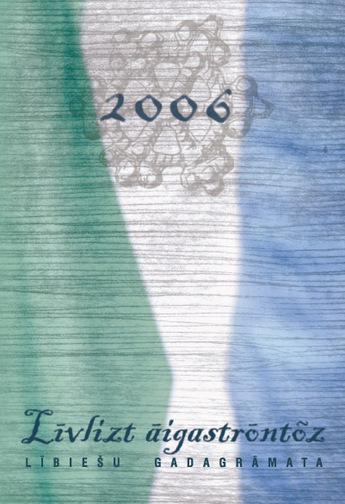 LÄ«bieÅ¡u gadagrÄmata 2006. (Zane ErnÅ¡treite / LKS arhÄ«vs)