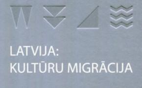 Latvija: kultūru migrācija