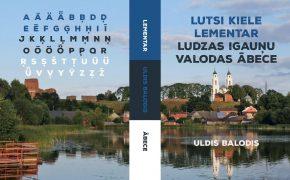 Lutsi kiele lementar = Ludzas igauņu valodas ābece