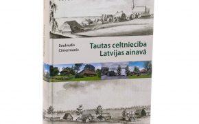 """Iznākusi grāmata """"Tautas celtniecība Latvijas ainavā"""""""